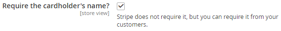The «Stripe» → «Require the cardholder's name?» option.